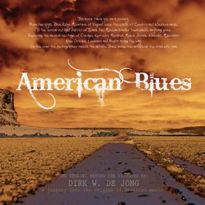 © Dirk W. de Jong American Blues omslag augustus 2015 22x22 hard