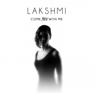 LAKSHMI - Come Sin with Me [Front]